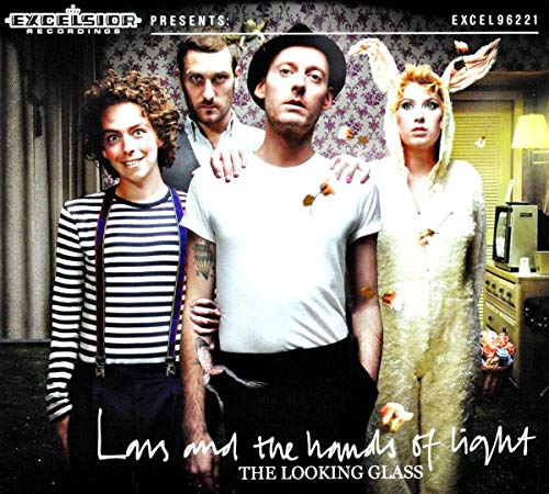 Lars And The Hands Of Light - Looking Glass