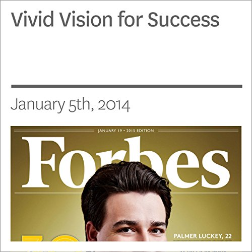 Vivid Vision for Success                   By:                                                                                                                                 Rich Karlgaard                               Narrated by:                                                                                                                                 Ken Borgers                      Length: 4 mins     Not rated yet     Overall 0.0
