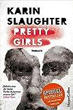 """Pretty Girls """"Pretty Girls"""" von Karin Slaughter steht für…"""