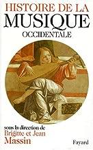 Histoire de la musique occidentale (French Edition)