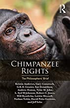 Chimpanzee Rights: The Philosophers' Brief