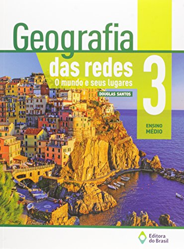 Geografia das Redes. O Mundo e Seus Lugares - Volume 3