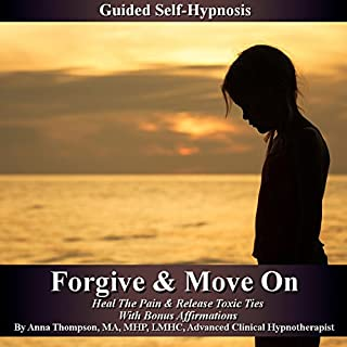Forgive and Move On - Guided Self Hypnosis cover art