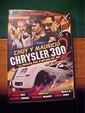 Chuy Y Mauricio Chrysler 300 ~ Super Estreno Del 2009