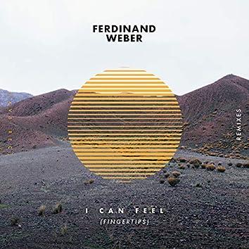 I Can Feel (Fingertips) (Remixes)