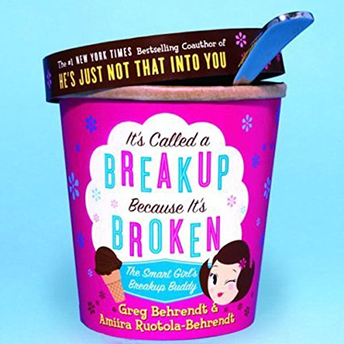 It's Called a Breakup Because It's Broken     The Smart Girl's Breakup Buddy              By:                                                                                                                                 Greg Behrendt,                                                                                        Amiira Ruotola-Behrendt                               Narrated by:                                                                                                                                 Greg Behrendt,                                                                                        Amiira Ruotola-Behrendt                      Length: 2 hrs and 26 mins     99 ratings     Overall 4.5