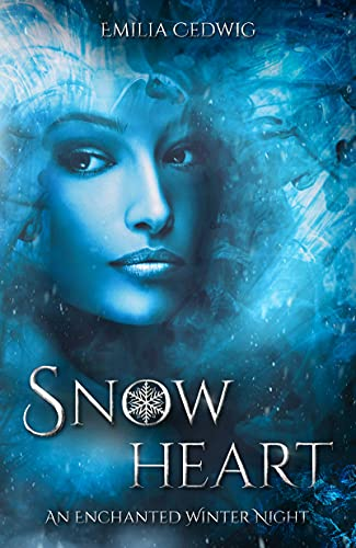Snowheart: An Enchanted Winter Night (English Edition)