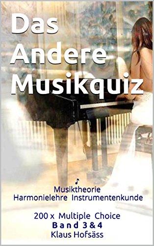 Das Andere Musikquiz: Musiktheorie Harmonielehre Instrumentenkunde ♪ (Musik Quiz Musiktheorie 3)
