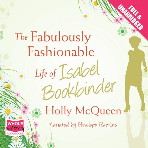 The Fabulously Fashionable Life of Isabel Bookbinder audiobook cover art