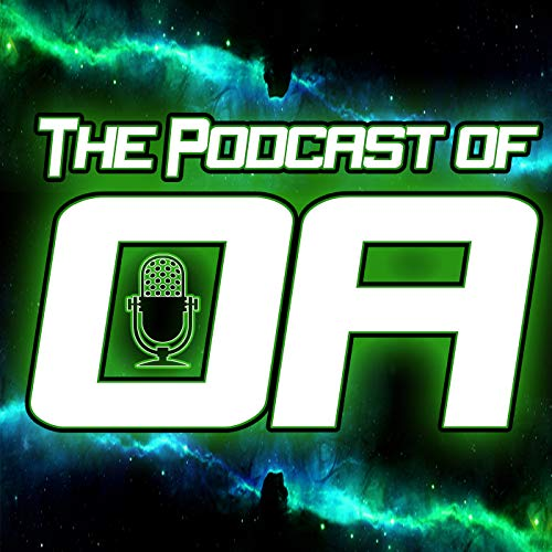 The Podcast of Oa: A Green Lantern Podcast Podcast By Myron Rumsey and Bill Giancoli / Phil Bova cover art