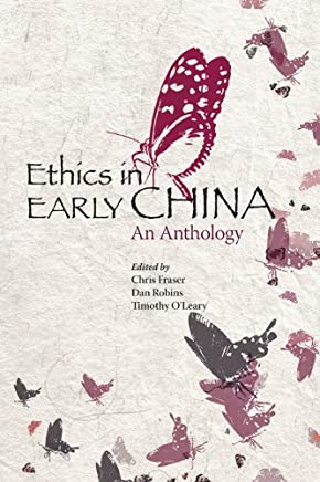 Ethics in Early China: An Anthology