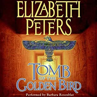 Tomb of the Golden Bird: The Amelia Peabody Series, Book 18