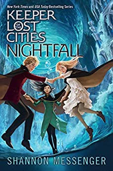 Nightfall (Keeper of the Lost Cities Book 6) by [Shannon Messenger]