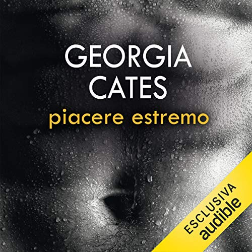 Piacere estremo     Beauty 1              By:                                                                                                                                 Georgia Cates                               Narrated by:                                                                                                                                 Elisabetta Gullì,                                                                                        Walter Rivetti                      Length: 8 hrs and 42 mins     Not rated yet     Overall 0.0