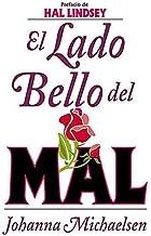 El Lado Bello del Mal (Spanish Edition)