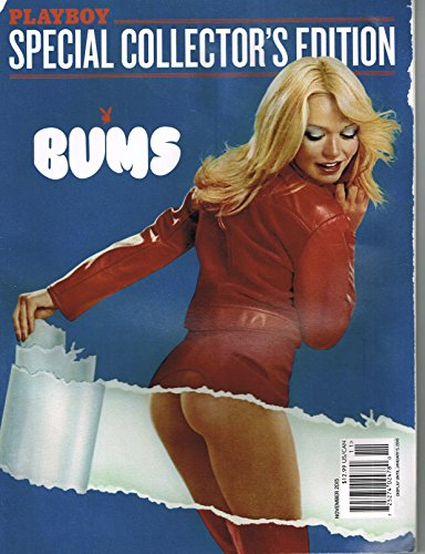 Playboy Special Colletor Edition BUMS November 2015 Magazine