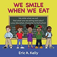 We Smile When We Eat