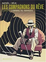 L'ombre du Mangou (Les Compagnons du Rêve, #1) 2848100737 Book Cover
