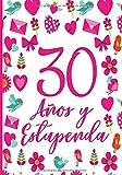 30 Años y Estupenda: Regalo de Cumpleaños 30 Años Para Mujer Planificador Agenda Tareas Diarias