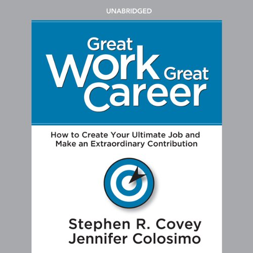 Great Work, Great Career     How to Create Your Ultimate Job and Make an Extraordinary Contribution              著者:                                                                                                                                 Dr. Stephen R. Covey                               ナレーター:                                                                                                                                 Stephen R. Covey                      再生時間: 3 時間  25 分     レビューはまだありません。     総合評価 0.0