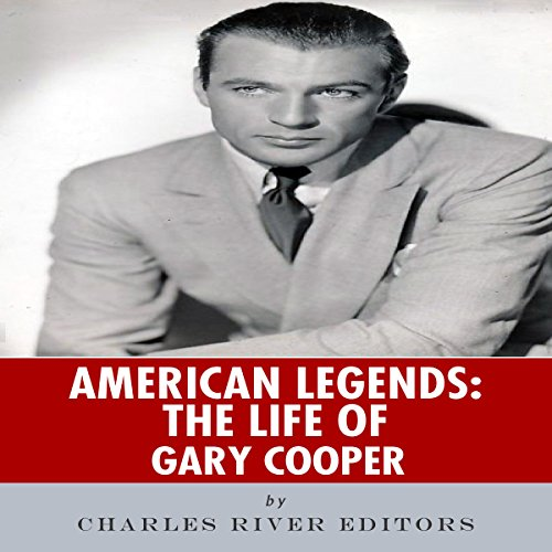 American Legends: The Life of Gary Cooper cover art