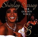 Songtexte von Shirley Bassey - Her Golden Voice