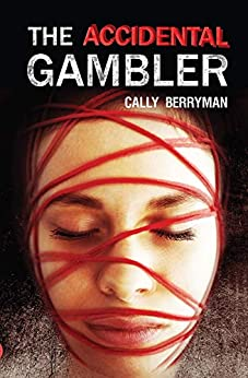 [Cally Berryman]のThe Accidental Gambler (English Edition)