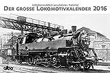 Der große Lokomotivkalender 2016: alba