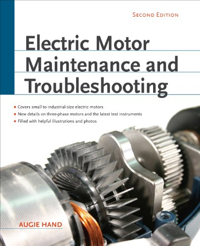 Electric Motor Maintenance and Troubleshooting, 2nd Edition (English Edition)
