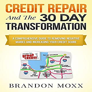 Credit Repair and the 30 Day Transformation cover art
