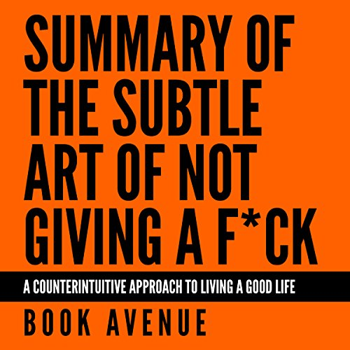 Summary of The Subtle Art of Not Giving a F*ck audiobook cover art