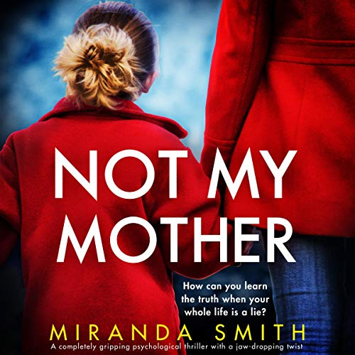 Not My Mother Audiobook By Miranda Smith cover art