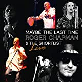 Chapman,Roger: Maybe the Last Time-Live 2011 (Audio CD (Live))