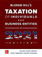 Mcgraw-hill's Taxation of Individuals and Business Entities 2021 Edition