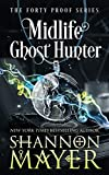 Midlife Ghost Hunter: A Paranormal Women's Fiction (The...