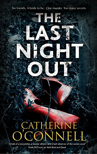 Image of The Last Night Out: A psychological thriller