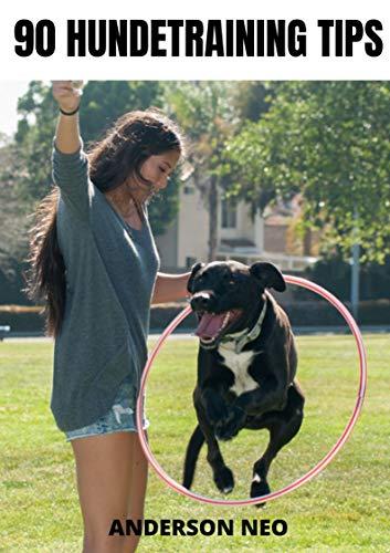 90 Hundetraining TIPS