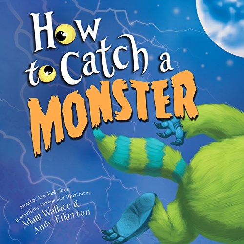 How to Catch a Monster audiobook cover art