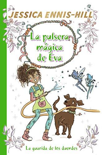 La pulsera mágica de Eva, 3. La guarida de los duendes (Castellano - A PARTIR...