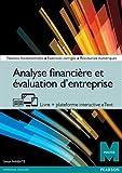 Analyse financière et évaluation d'entreprise (livre + version numérique enrichie)