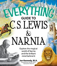 The Everything Guide to C.S. Lewis & Narnia Book: Explore the magical world of Narnia and the brilliant mind behind it