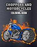 Choppers and Motorcycles Coloring Book...