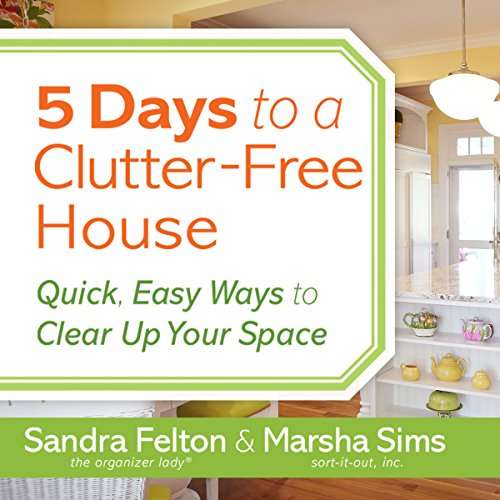 5 Days to a Clutter-Free House cover art