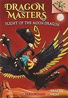 Flight of the Moon Dragon (Dragon Masters)