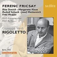 Verdi - Rigoletto (Streich, Klose, Schock, Metternich/Fricsay) by RIAS Kammerchor
