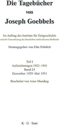 Die Tagebücher von Joseph Goebbels Teil 1.: Dezember 1929 - Mai 1931: Bd. 2/1