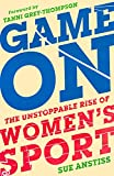 Game On: The Unstoppable Rise of Women's Sport (English Edition)