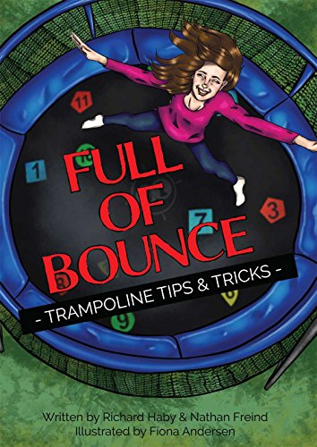 Full of Bounce!: Trampoline Tips & Tricks (English Edition)