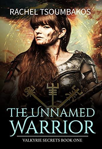 The Unnamed Warrior (Valkyrie Secrets Book 1) (English Edition)