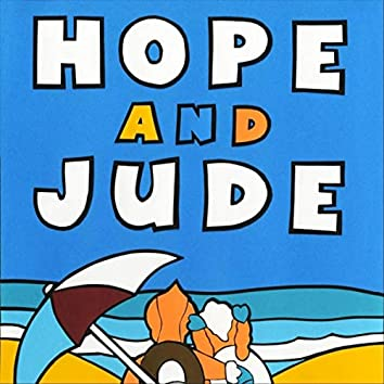 Hope and Jude 2